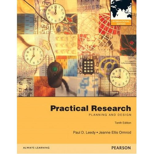Practical Research: Planning and Design (10th Edition) Ormrod IE