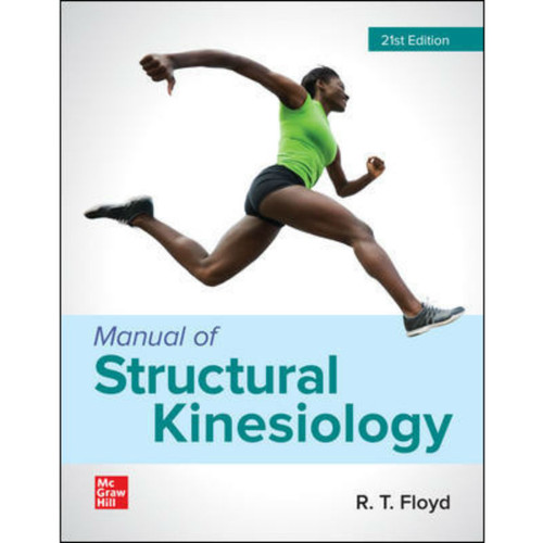Manual of Structural Kinesiology (21st Edition) R .T. Floyd | 9781260237757