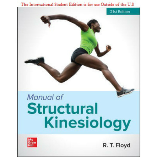ISE Manual of Structural Kinesiology (21st Edition) R .T. Floyd | 9781260575637