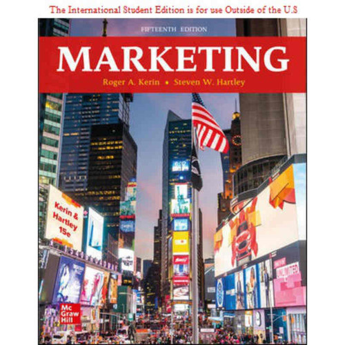 ISE Marketing (15th Edition) Roger Kerin and Steven Hartley | 9781260575699