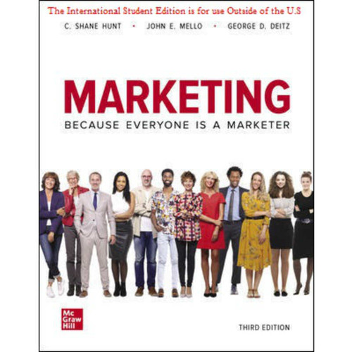 ISE Marketing (3rd Edition) Shane Hunt and John Mello and George Deitz | 9781260575934