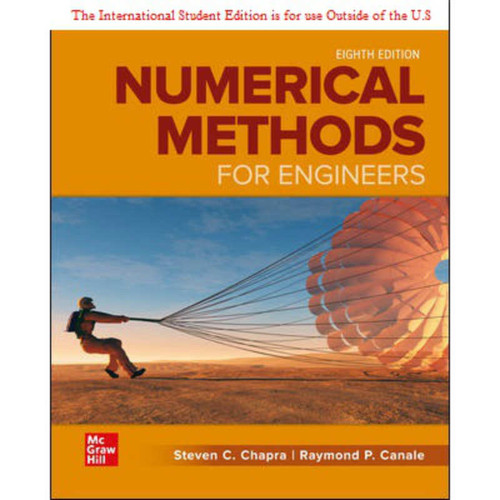ISE Numerical Methods for Engineers (8th Edition) Steven Chapra and Raymond Canale   9781260571387