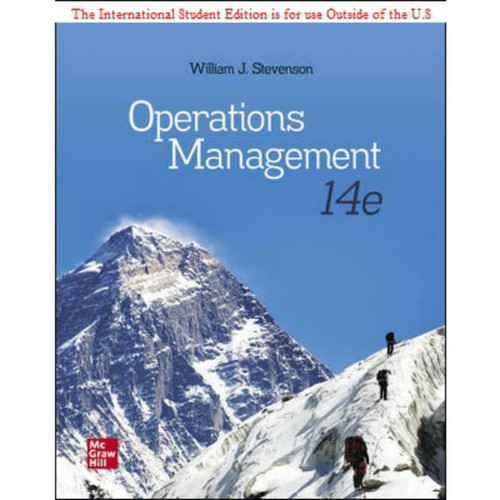 ISE Operations Management (14th Edition) William J Stevenson | 9781260575712