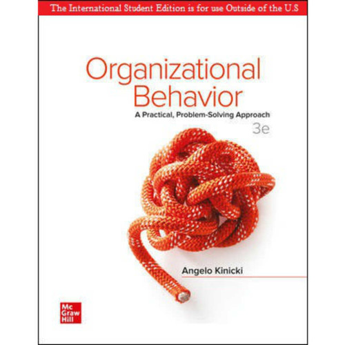ISE Organizational Behavior: A Practical, Problem-Solving Approach (3rd Edition) Angelo Kinicki   9781260547979