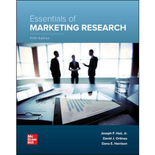 Essentials of Marketing Research (5th Edition) Joseph Hair and David Ortinau and Dana E. Harrison | 9781260260465