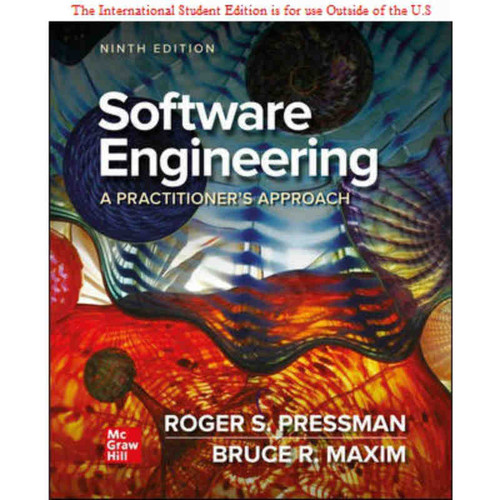 ISE Software Engineering: A Practitioner's Approach (9th Edition) Roger Pressman and Bruce Maxim   9781260548006