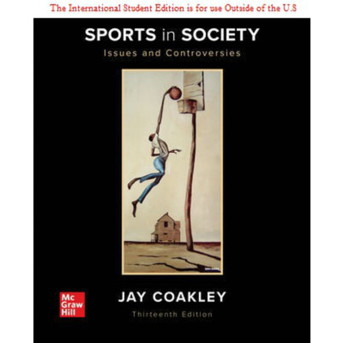 ISE Sports in Society: Issues and Controversies (13th Edition) Jay Coakley   9781260571400