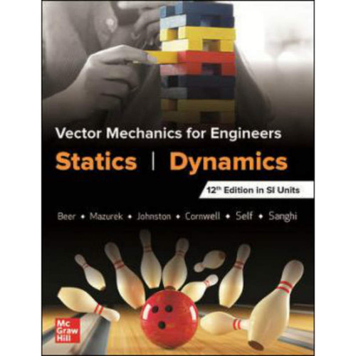 Vector Mechanics for Engineers: Statics and Dynamics, SI (12th Edition) Beer | 9789353166649