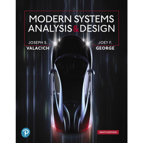 Modern Systems Analysis and Design (9th Edition)Joseph S. Valacich and Joey F. George | 9780135172759