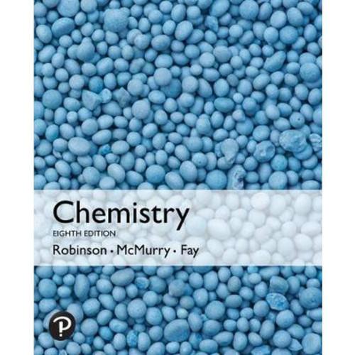 Chemistry (8th Edition) Jill Kirsten Robinson, John E. McMurry, Robert C. Fay   9781292336145