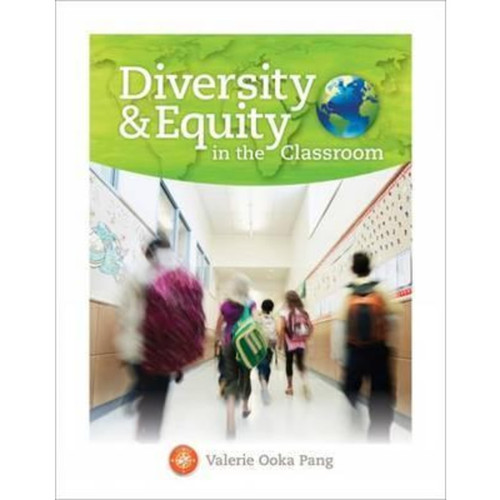 Diversity and Equity in the Classroom (1st Edition) Valerie Ooka Pang | 9781305386471
