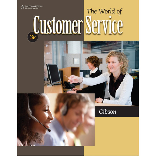 The World of Customer Service (3rd Edition) Pattie Gibson | 9780840064240