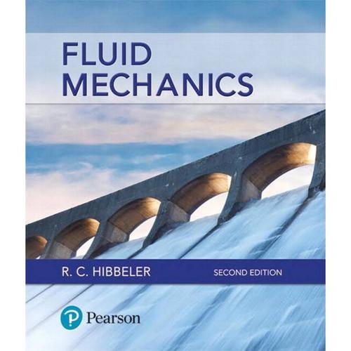 Fluid Mechanics (2nd edition) Russell C. Hibbeler | 9780134649290