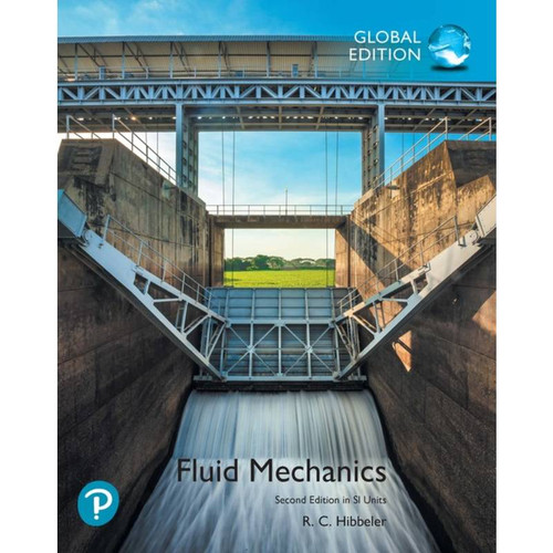 Fluid Mechanics (2nd edition) Russell C. Hibbeler, Global Edition   9781292247304