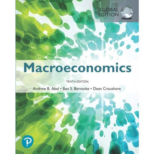 Macroeconomics (10th Edition) Andrew B. Abel, Global Edition   9780134896441