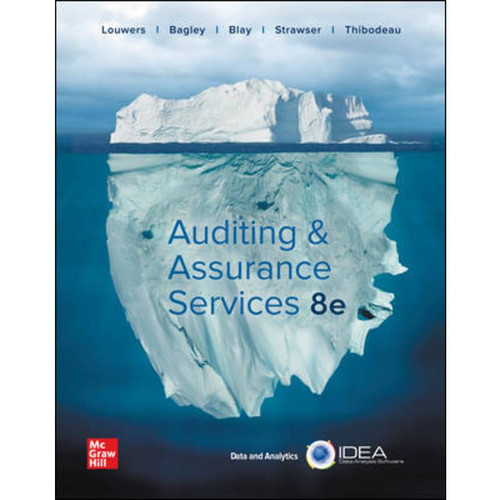 Auditing & Assurance Services (8th Edition) Timothy Louwers | 9781260703733