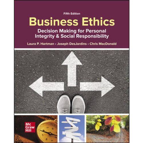 Business Ethics: Decision Making for Personal Integrity & Social Responsibility (5th Edition) Laura Hartman   9781260260496