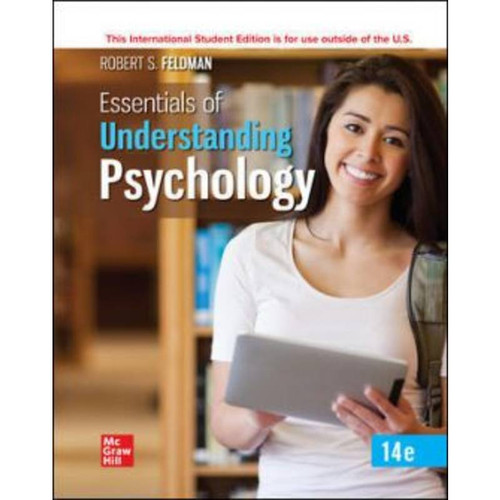 ISE Essentials of Understanding Psychology (14th Edition) Robert Feldman | 9781260575453