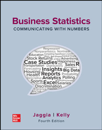 Business Statistics: Communicating with Numbers (4th Edition) Sanjiv Jaggia and Alison Kelly   9781260716306
