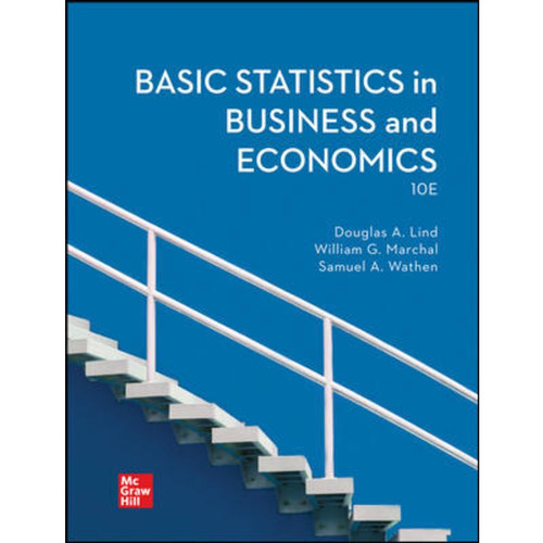 Basic Statistics in Business and Economics (10th Edition) Douglas Lind | 9781264086863