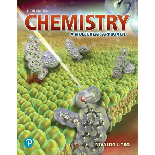 Chemistry: A Molecular Approach (5th edition) Nivaldo J. Tro | 9780134874371