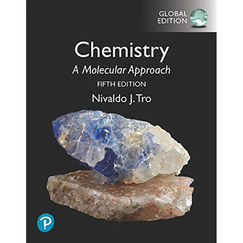Chemistry: A Molecular Approach (5th edition) Global Edition Nivaldo J. Tro | 9781292348902