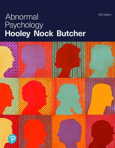 Abnormal Psychology (18th edition) Jill M. Hooley, James N. Butcher, Matthew Nock   9780134999173
