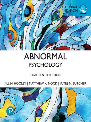 Abnormal Psychology (18th edition) Jill M. Hooley, James N. Butcher, Matthew Nock   9781292364568