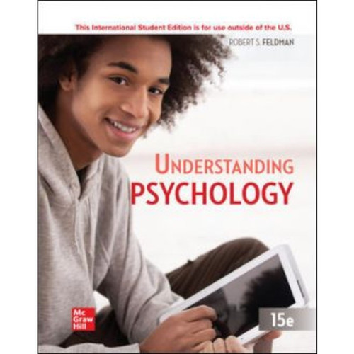 ISE Understanding Psychology (15th Edition) Robert Feldman   9781260575460