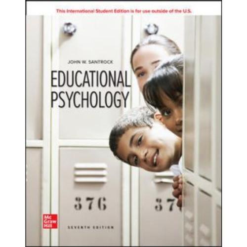 ISE Educational Psychology (7th Edition) John Santrock | 9781260571301