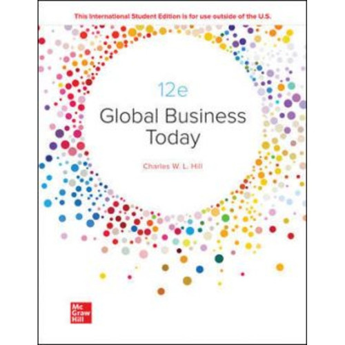 ISE Global Business Today (12th Edition) Charles Hill | 9781266103148