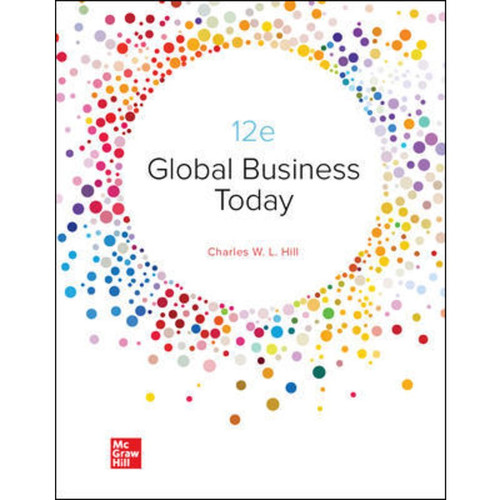 Global Business Today (12th Edition) Charles Hill LL | 9781264209637