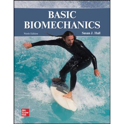 Basic Biomechanics (9th Edition) Susan Hall LL   9781264169719
