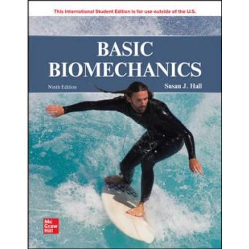ISE Basic Biomechanics (9th Edition) Susan Hall   9781265748593