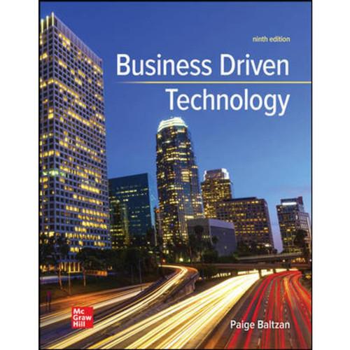 Business Driven Technology (9th Edition) Paige Baltzan   9781260727814