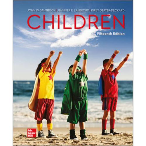 Children (15th Edition) John Santrock, Jennifer Lansford and Kirby Deater-Deckard LL   9781264003396