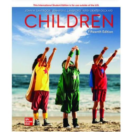 ISE Children (15th Edition) John Santrock, Jennifer Lansford and Kirby Deater-Deckard   9781265359447