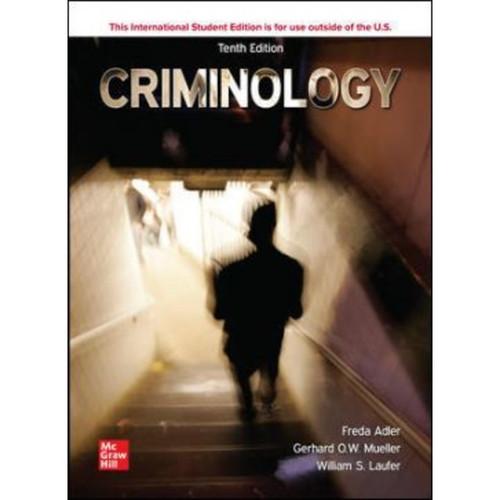 ISE Criminology (10th Edition) Freda Adler, William Laufer and Gerhard O. Mueller   9781265766351