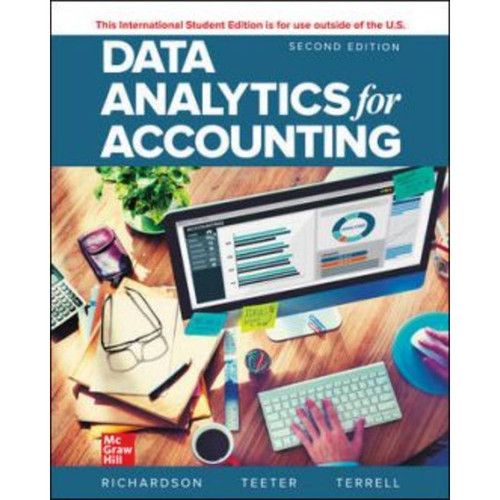 ISE Data Analytics for Accounting (2nd Edition) Vernon Richardson, Katie Terrell and Ryan Teeter   9781260571097