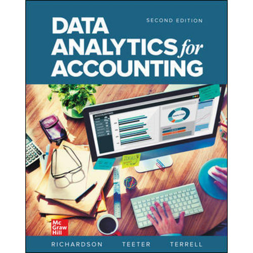 Data Analytics for Accounting (2nd Edition) Vernon Richardson, Katie Terrell and Ryan Teeter LL | 9781260904314