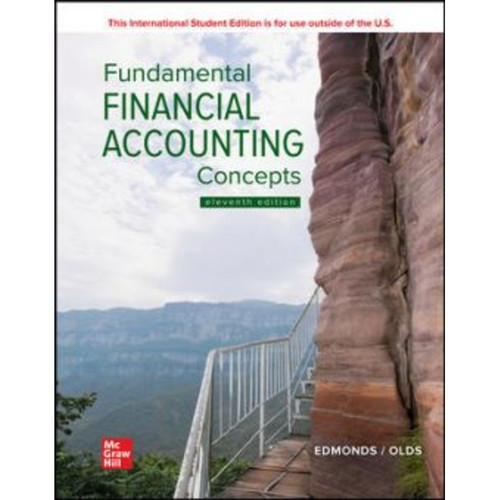 ISE Fundamental Financial Accounting Concepts (11th Edition) Thomas Edmonds | 9781265588076