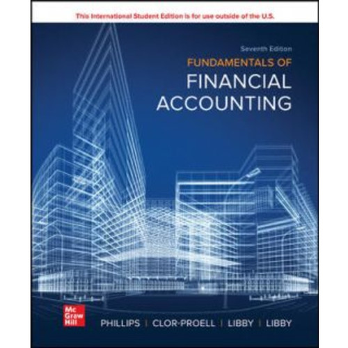 ISE Fundamentals of Financial Accounting (7th Edition) Fred Phillips   9781265440169
