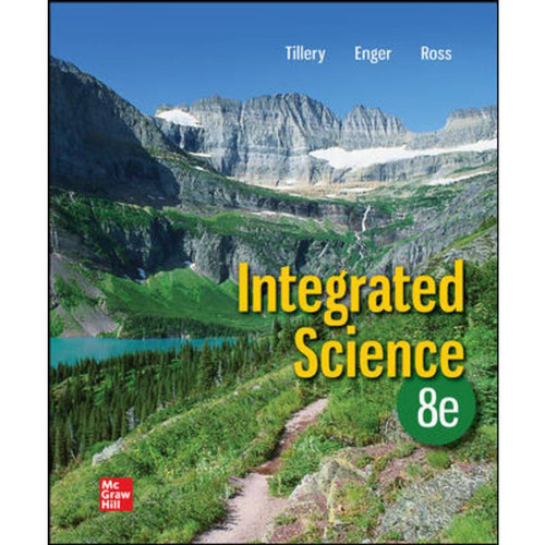 Integrated Science (8th Edition) Bill Tillery, Eldon Enger and Frederick Ross | 9781260721485