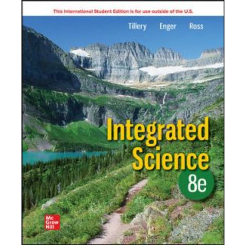 ISE Integrated Science (8th Edition) Bill Tillery, Eldon Enger and Frederick Ross | 9781260597691