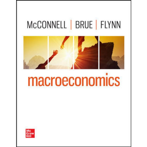 Macroeconomics (22nd Edition) Campbell McConnell and Stanley Brue and Sean Flynn LL   9781264112302