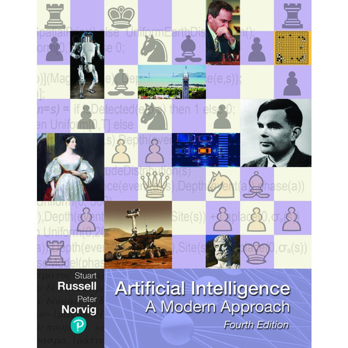 Artificial Intelligence: A Modern Approach (4th Edition) Stuart Russell and Peter Norvig | 9780134610993