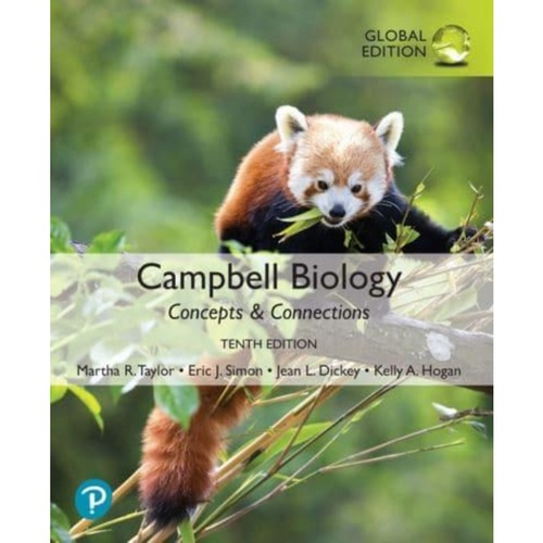 Campbell Biology: Concepts & Connections (10th Edition) Martha R. Taylor and Eric J. Simon | 9781292401348
