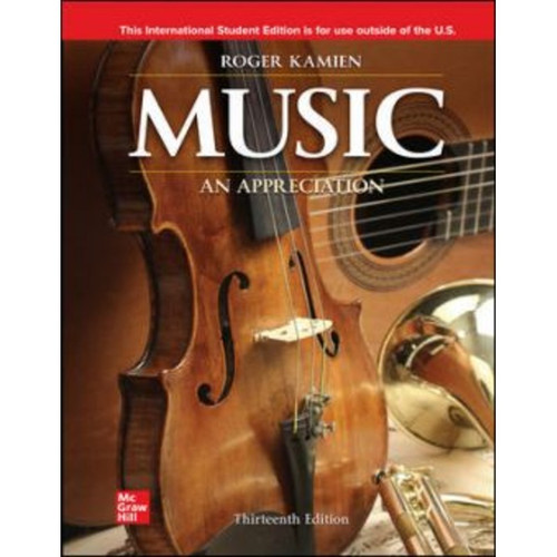 ISE Music: An Appreciation (13th Edition) Roger Kamien | 9781260597738