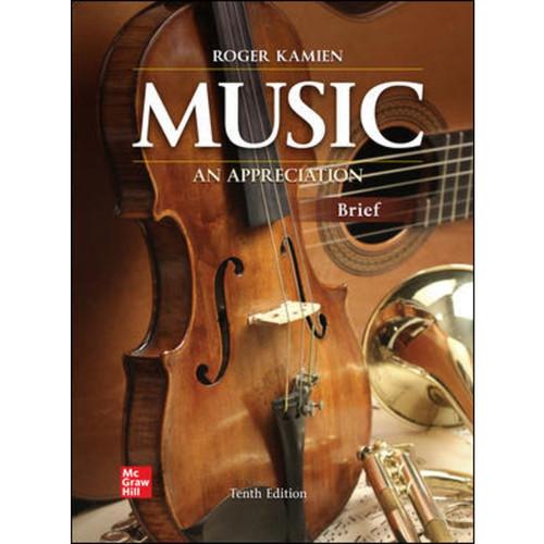 Music: An Appreciation, Brief Edition (10th Edition) Roger Kamien   9781260719352