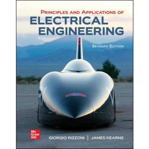 Principles and Applications of Electrical Engineering (7th Edition) Giorgio Rizzoni and James Kearns   9781260258042
